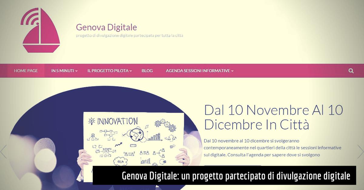 Genova Digitale: un progetto partecipato di divulgazione digitale