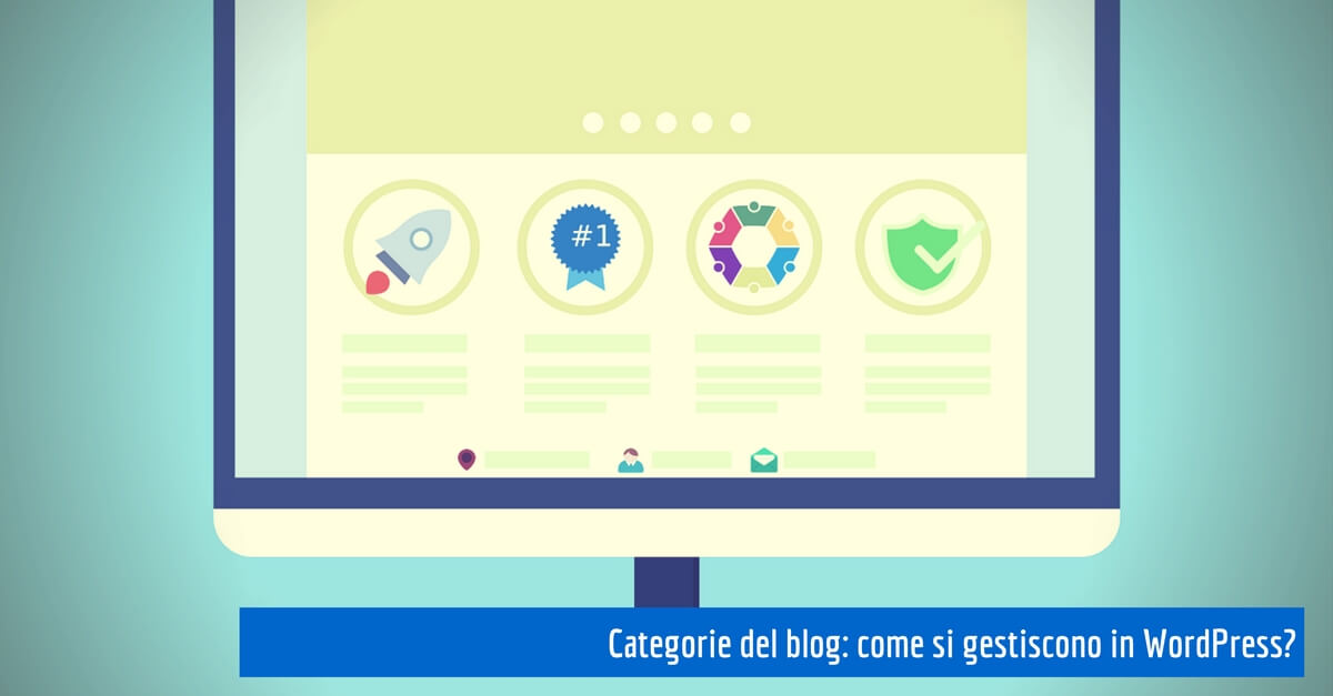 Categorie blog: come si gestiscono in WordPress?