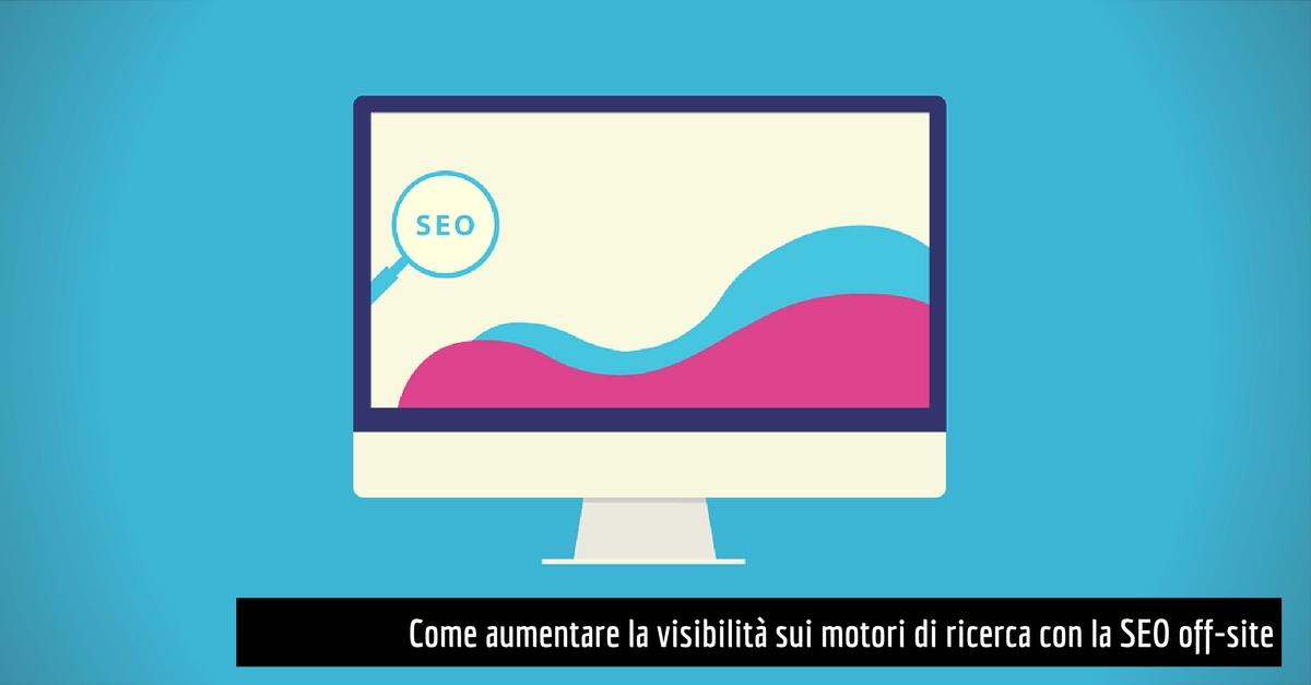 visibilità sui motori di ricerca seo off-site