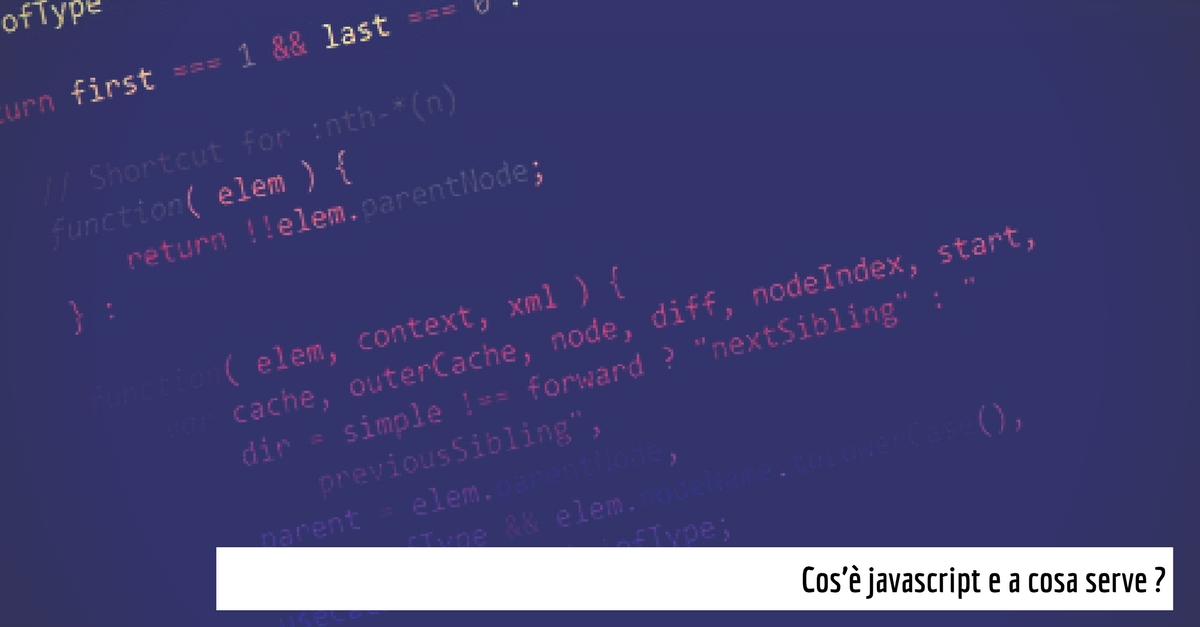 Cos'è javascript e a cosa serve?